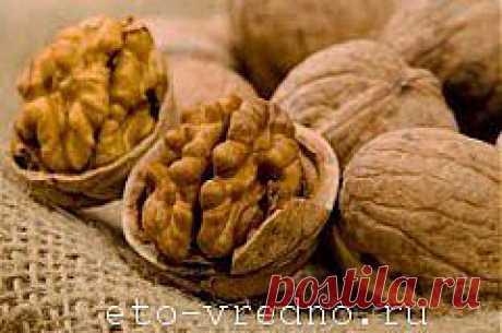 Грецкий орех - польза и вред