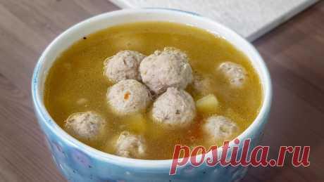 Недетский суп с фрикадельками, попробуй шарики на вкус!   Шеф-повар Василий Емельяненко   Яндекс Дзен