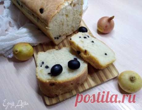 Хлеб с маслинами и жареным луком . Ингредиенты: мука, дрожжи сухие, вода