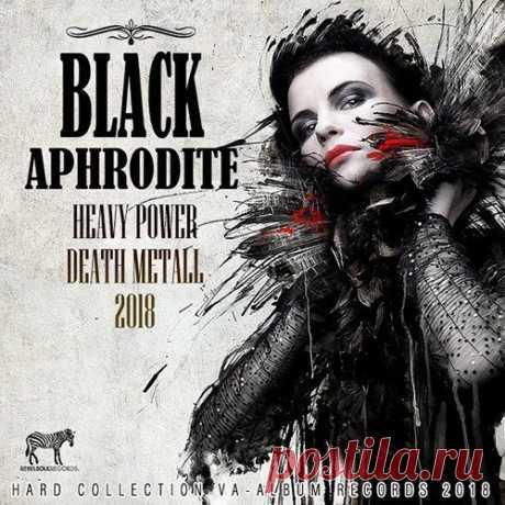 Black Aphrodite (2016-2017) Mp3 Добро пожаловать на праздник настоящей металлической музыки! Ценители качественного звука и мастерского исполнения, ликуйте! Здесь все по-настоящему! «Accept», «Death», «Helloween», «Overkill», «Sodom», «Twisted Sister» и многие другие громоздят сумасшедшие аккорды и рифы, а также виртуозно
