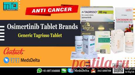Buy now Osimertinib AZD9291 tablet brands including Tagrix, Osicent, Lucicosim, Osimert and Tagasso manufactured by Beacon, Incepta, Lucius, Everest and Asso Pharma at wholesale price. Call/WhatsApp: +91–9971646666, QQ: 3451266709 for order online Tagrisso manufactured by AstraZeneca or other Osimertinib Brands at wholesale price. MedsDelta aims at providing you Anti Cancer Medicine including Osimertinib generic tagrisso to countries