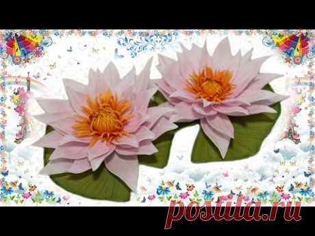 DIY / ЧАСТЬ 2  Красивейшие кувшинки (водные лилии) из фоамирана - мастер класс