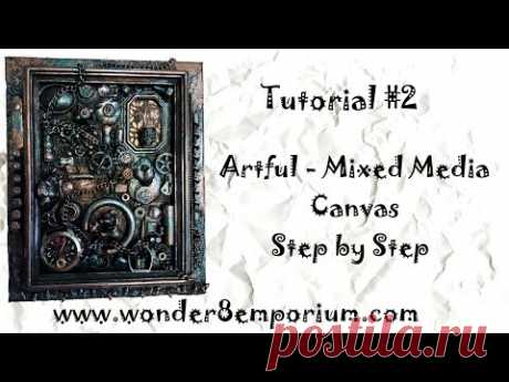 Artful - Mixed Media Canvas Step by Step (Tutorial #2) - YouTube