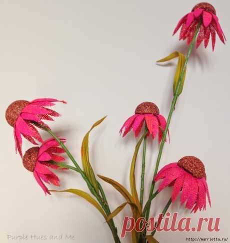 Цветы из мешковины - Эхинацея Пурпурная. Мастер-класс
