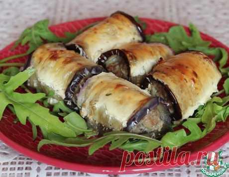 Рулеты из баклажанов с мясным фаршем – кулинарный рецепт