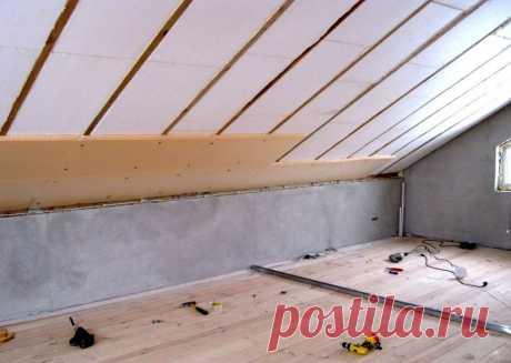 Утепление мансарды изнутри, если крыша уже покрыта