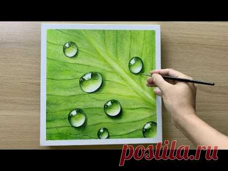 Daily challenge #148 / Acrylic / Painting water drops on leaf