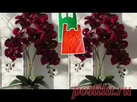 Как сделать цветок орхидеи из полиэтиленового пакета - идеи цветочных поделок