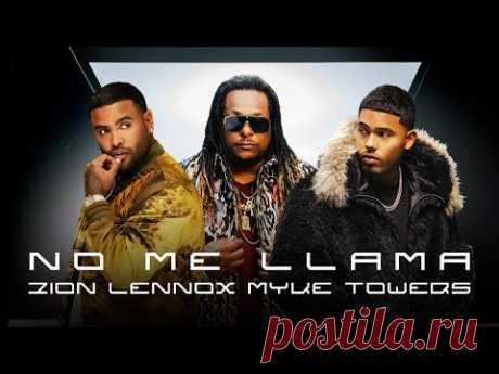 Скачать клип Zion & Lennox, Myke Towers - No Me Llama бесплатно