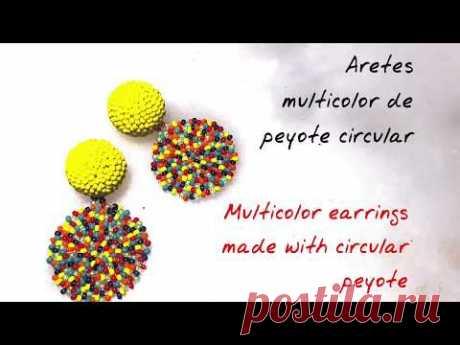 como hacer aretes multiculor de peyote circular how to do earrings of circular peyote tutorial