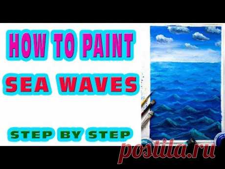 How to PAINT Sea Waves Step by Step (RUS) Acrylic ocean painting tutorial