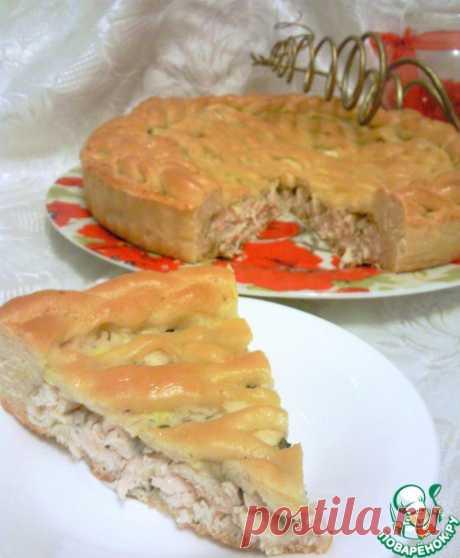 """Пирог с курицей в соусе """"Бешамель"""" – кулинарный рецепт"""