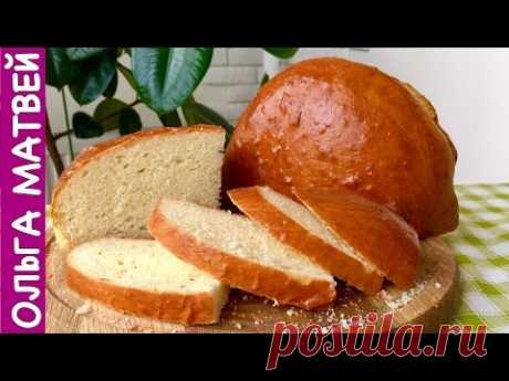 Просто Очень Вкусный Домашний Хлеб на Кислом Молоке   Homemade Bread