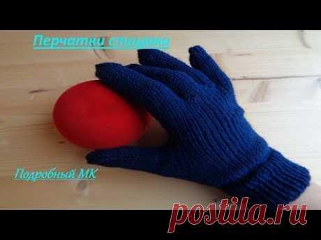 Как связать перчатки спицами подробный мастер класс | gloves knitting