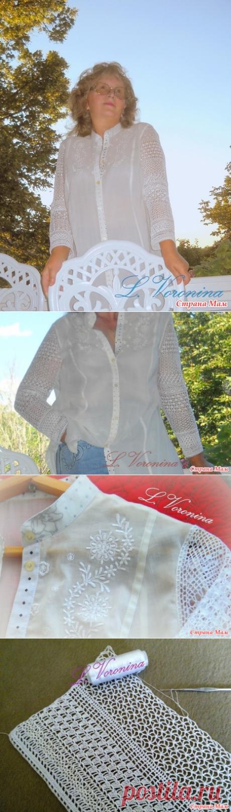 . Туника-рубашка с вязанными крючком рукавами - Прозрачный намёк - Вязание - Страна Мам
