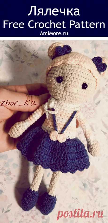 PDF Лялечка крючком. FREE crochet pattern; Аmigurumi doll patterns. Амигуруми схемы и описания на русском. Вязаные игрушки и поделки своими руками #amimore - кукла, куколка.