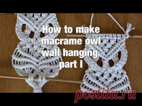 How to make macrame owl wall hanging step-by-step DIY tutorial - part #1 of 2