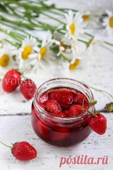 Клубничное варенье без варки ягод: рецепт | Волшебная Eда.ру