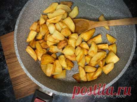 Картофель перед жаркой всегда смазываю яичным белком: делюсь кулинарной хитростью   Анна Юрагина   Простые рецепты   Яндекс Дзен