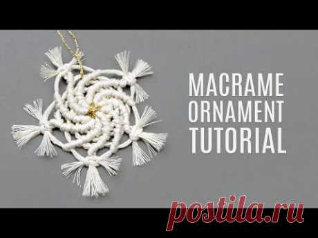 DIY MACRAMÉ CHRISTMAS ORNAMENT NEW SWIRLING SNOWFLAKE PATTERN - YouTube