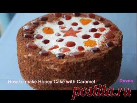 "▶ рецепт Торт медовый ""Honey cake"" - YouTube"