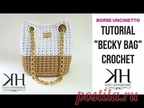 """TUTORIAL """"Becky Bag"""" UNCINETTO - BORSA CON OCCHIELLI - DIY BAG ● Katy Handmade"""
