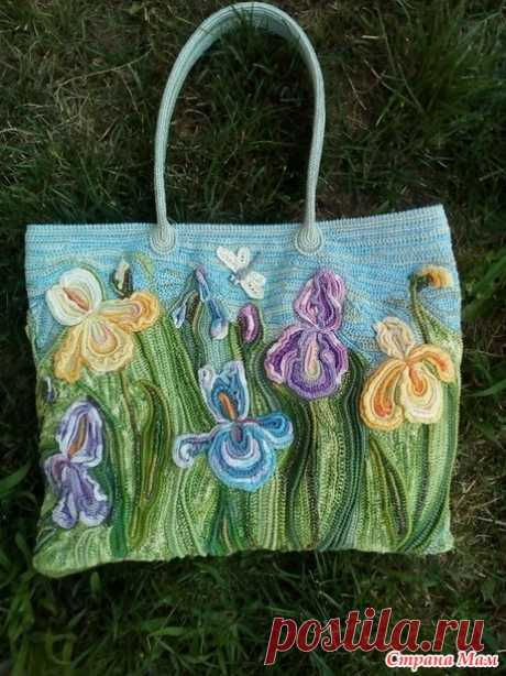 "I draw a hook... Summer ""Цветущие ирисы&quot bag;. Detailed MK according to references. \/ Country of Mothers"