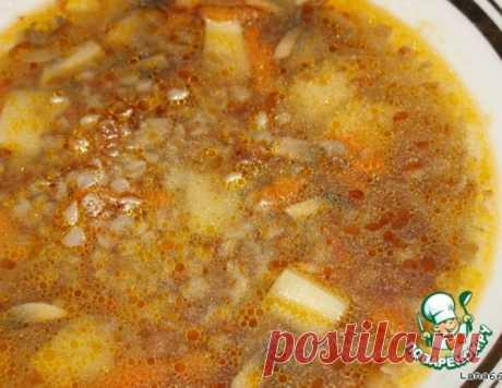 Гречневый суп с шампиньонами – кулинарный рецепт