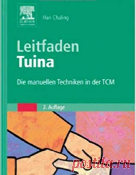 Leitfaden Tuina: Die manuellen Techniken in der TCM: Amazon.de: Chaling Han: Bücher