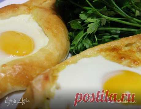 Хачапури по-аджарски. Ингредиенты: сулугуни, яйца куриные, вода | Кулинарный сайт Юлии Высоцкой: рецепты с фото