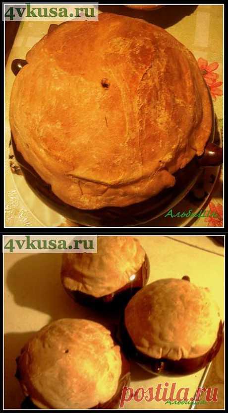ЖАРКОЕ С КУРИЦЕЙ В ГОРШОЧКАХ! | 4vkusa.ru