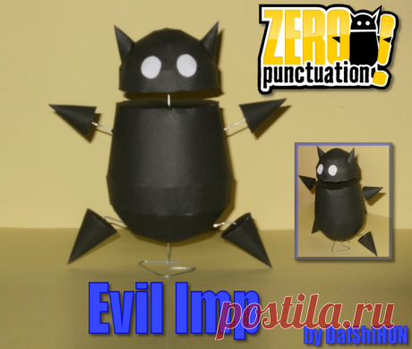 Evil Imp PaperCraft The iconic support character from Zero Punctuation. I just love Yahtzee's reviews and this little character too, so I had to make one. The wires that supports the various body parts, are basically ...