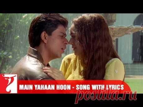 Main Yahaan Hoon - Song with Lyrics - Veer Zaara - YouTube