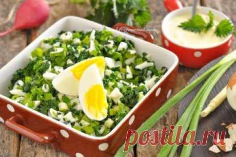 Сезонный рецепт: салат с крапивой | Вкусные рецепты