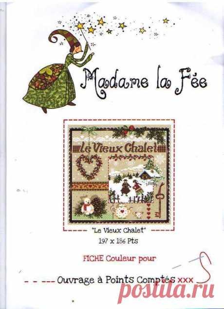 """""""Le Vieux Chalet""""- Madame La Fee"""