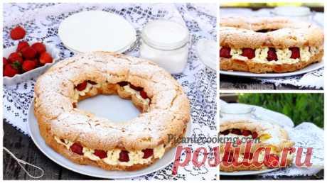 Заварне кільце з полуницями та мигдалевим кремом | Picantecooking