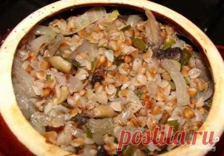 Гречка с грибами в горшочке - пошаговый рецепт с фото на Повар.ру