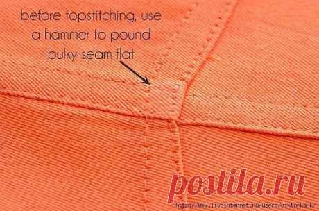 Перед тем, как проложить отделочную строчки, отбейте толстые места молотком.