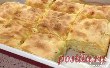 Пирог с сыром (Peynirli Su Böreği) | Кулинарные рецепты от «Едим дома!»
