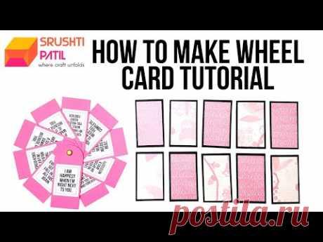 Wheel Card Tutorial by Srushti Patil
