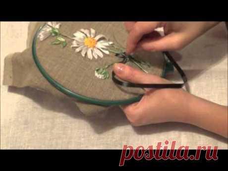 Вышивка лентами для начинающих. Ромашка (часть 3)