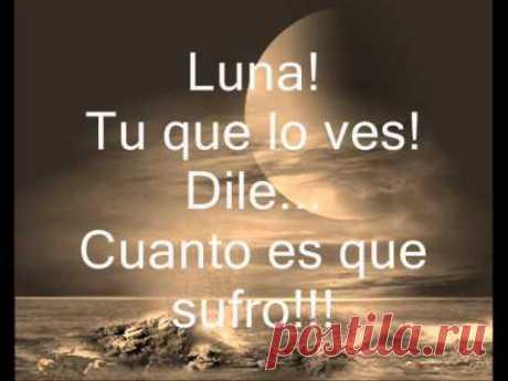 Ana Gabriel : Luna letra!!!
