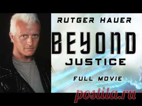 Beyond Justice (1992) Full Movie In English | Rutger Hauer | Action - Drama - Adventure | IOF