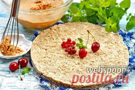 Хрустящая прослойка для торта рецепт с фото, как приготовить на Webspoon.ru