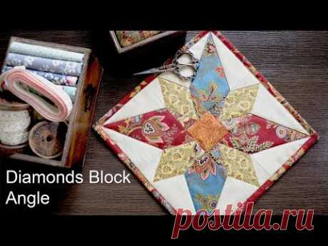 Patchwork Diamonds Block & Angle Tutorial LizaDecor.com