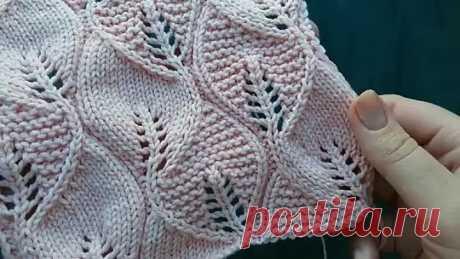 Вариант вязания ажурного узора Листья спицами!