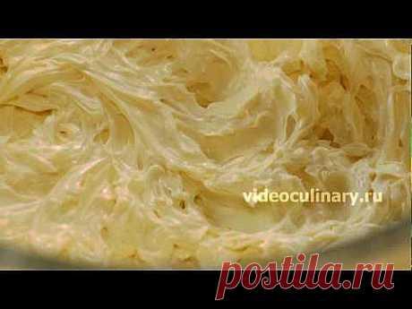 Масляный крем на сгущенном молоке - Видеокулинария.рф - видео-рецепты Бабушки Эммы