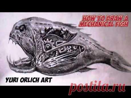Как нарисовать механическую рыбу в стиле биомеханика карандашом.