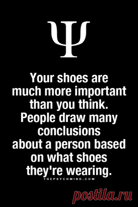 Your shoes...