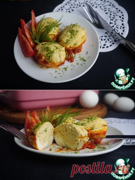 Запеченные фаршированные яйца – кулинарный рецепт